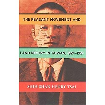 Rising Worldwide Socialism and the Taiwanese Peasant Movement - 1924-