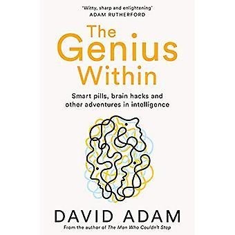 Geniusz w hacki mózgu - Smart pigułki - i przygody w Intell