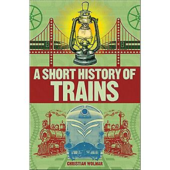 A Short History of Trains by Christian Wolmar - 9780241379738 Book