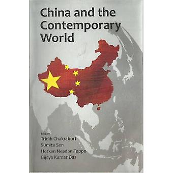 China and the Contemporary World by Tridib Chakraborti - Sumita Sen -