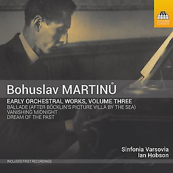 Martinu / Varsovia / Hobson - Early Orchestral Works 3 [CD] USA import
