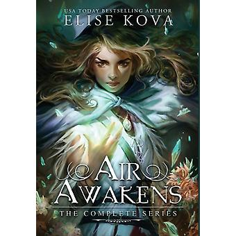 Air Awakens  The Complete Series by Elise Kova