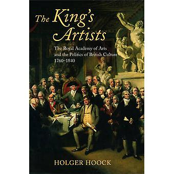 The Kings Artists by Hoock & Holger Lecturer in British Cultural History & University of Liverpool