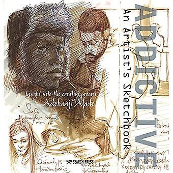 Addictive - An Artist's Sketchbook: Adebanji Alade's� Sketches of City Life