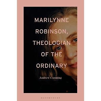 مارلين روبنسون اللاهوتية من العادية من قبل الماكرة والدكتور أندرو الباحث المستقل & المملكة المتحدة