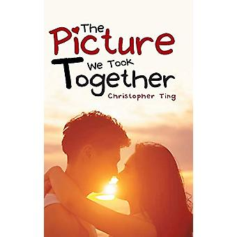The Picture We Took Together by Christopher Ting - 9781482883244 Book