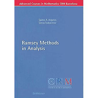 Ramsey Methods in Analysis by Spiros A. Argyros - 9783764372644 Book