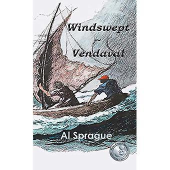 Windswept * Vendaval by Al Sprague - 9789962690702 Book