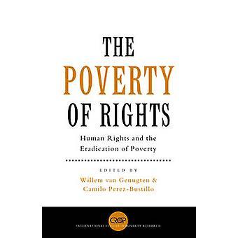 The Poverty of Rights di Willem Van Genugten & A cura di Camilo Perez Bustillo