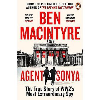 Agent Sonya De l'auteur à succès de L'Espion et le Traître