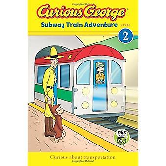الغريب جورج مترو الانفاق قطار مغامرة CGTV القارئ من قبل H. A. ري ورى