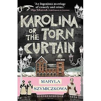 Karolina or the Torn Curtain