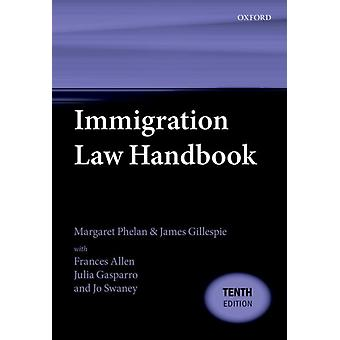 Immigration Law Handbook by James Barrister retired Gillespie