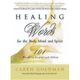 Mots de guérison pour le corps, l'esprit et l'esprit 101 mots pour inspirer et affirmer