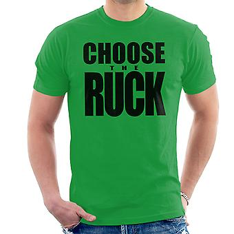 Choose The Ruck Six Nations Rugby Championship Men's T-Shirt