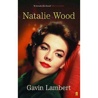 Natalie Wood - et liv av Gavin Lambert - 9780571221981 bok