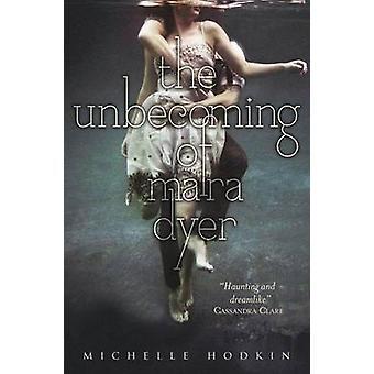 Die Unbecoming Mara Dyer von Michelle Hodkin - 9780857073631 Buch