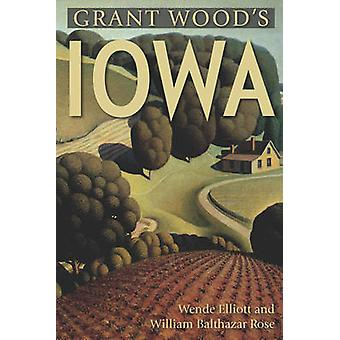 Reserva de Iowa de la madera de Grant por Wende Elliott - William Rose - 9780881509922