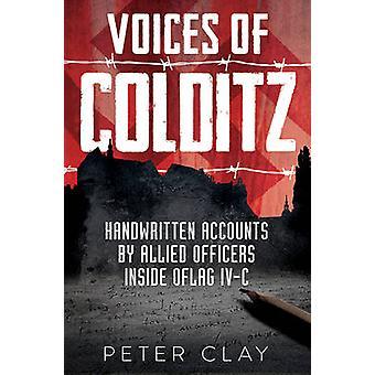 Voci di Colditz - YMCA Notebook da Oflag IVc di Peter argilla-