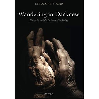 Vagando nel buio: narrazione e il problema della sofferenza