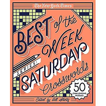 The New York Times Best of der Woche-Serie: Samstag Kreuzworträtsel: 50 herausfordernde Puzzles (New York Zeiten Kreuzworträtsel)