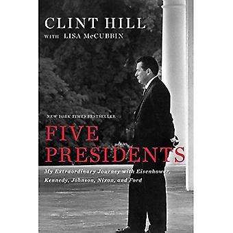 Fem presidenter