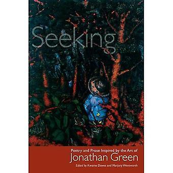 Op zoek naar: Poëzie en proza geïnspireerd door de kunst van Jonathan Green (Palmetto poëzie)