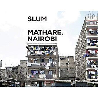 Sloppenwijk Insider - Mathare, Nairobi