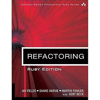 Refactoring : Ruby Edition : Edition Rubise