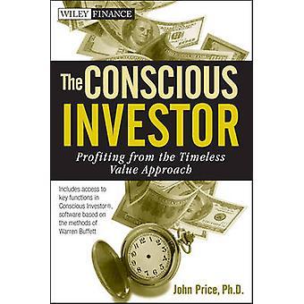 Die bewusste Investor - profitieren von der zeitlosen Value-Ansatz von
