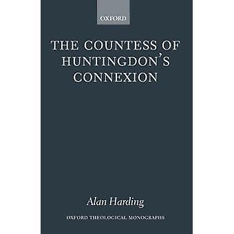 ハーディング ・ アラン EighteenthCentury イングランドのアクションで Huntingdons Connexion A 派の伯爵夫人