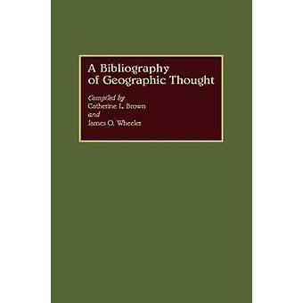 ブラウン ・ l. キャサリンによる地理的な思想の文献目録