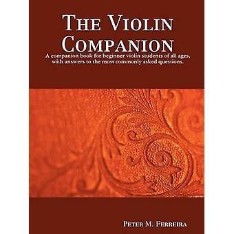 The Violin Companion by Ferreira & Peter