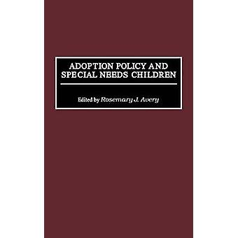 Adoption Policy and Special Needs Children by Unknown