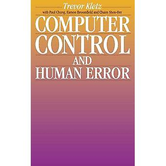 Computer Control and Human Error by Kletz & Trevor