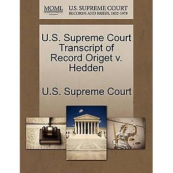 US Supreme Court Abschrift der Rekord Origet v. Hedden US Supreme Court