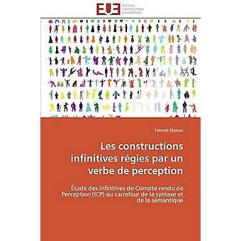 Les constructions infinitives rgies par un verbe de perception by MARSACF