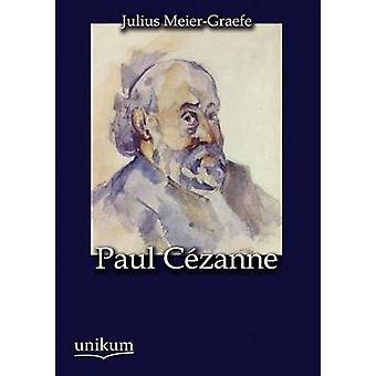 Paul C Zanne av MeierGraefe & Julius