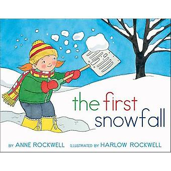 The First Snowfall by Anne Rockwell - Harlow Rockwell - 9781481411356