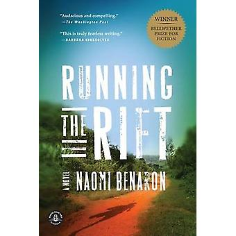 Running the Rift by Naomi Benaron - 9781616201944 Book