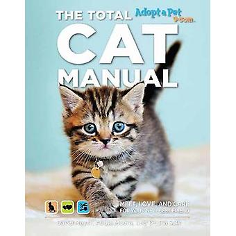 The Total Cat Manual by David Meyer - Dr. Pia Salk - 9781681881553 Bo