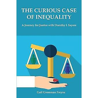 The Curious Case of Inequality - A Journey for Justice with Dorothy L