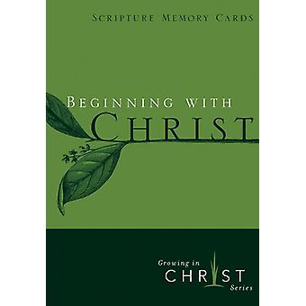 Beginning with Christ by Navigators - 9781617479588 Book