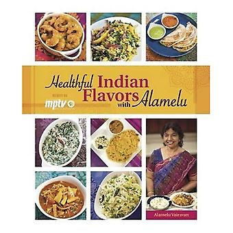 Sabores indios saludables con Alamelu