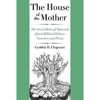 House of the Mother by Cynthia R. Chapman