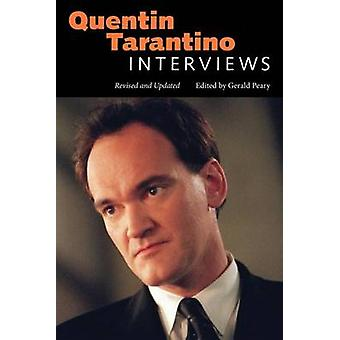 Quentin Tarantino  Interviews Revised and Updated by Edited by Gerald Peary