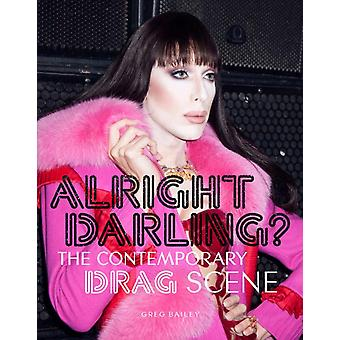 Alright Darling by Greg Bailey