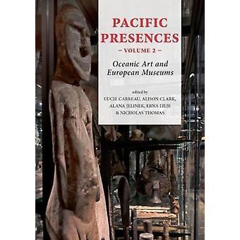 Pacific Presences volume 2 by Lucie Carreau