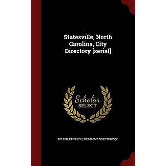 Statesville North Carolina City Directory serial by Miller & Ernest H