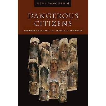 Farliga medborgare av Neni Panourgia